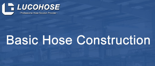 Basic Hose Construction