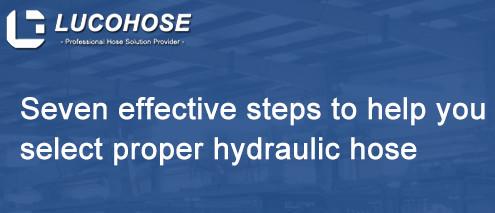 Select proper hydraulic hose